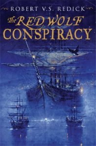 Book cover: The Red Wolf Conspiracy - Robert V S Redick (a huge sailing ship is towed out of harbour at night)