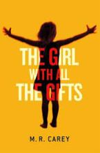 UK Cover - The Girl with all the gifts by M R Carey