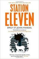 Book cover: Station Eleven - Emily St John Mandel (monochromatic illustration of a white deer against a dark city skyline)