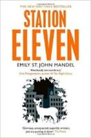 Book cover: Station Eleven - Emily St John Mandel (monochromatic illustration of a white deer against a dark city skyline)