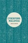 Book cover: Cyberpunk Malaysia