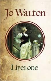 Book cover: Lifelode - Jo Walton