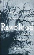 Book cover: Rawblood - Catriona ward (tree branches against a grey sky)