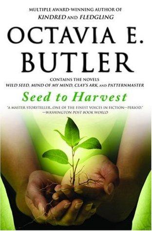 Book cover: Seed to Harvest - Octavia Butler (a seedling cradled in brown hands)