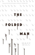 Book cover: The Folded Man - Matt Hill