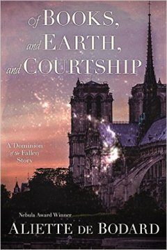 Book cover: Of Books and Earth and Courtship