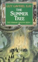Book Cover: The Summer Tree (Fionavar Tapestry)