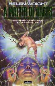 Book cover: A Matter of Oaths - Helen S Wright (crazy pulp SF cover of a naked body suspended in glowing lines of light in front of a planet or satellite. And then some. Luridly fab)