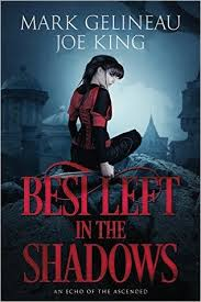 Book cover: Best Left in the Shadows