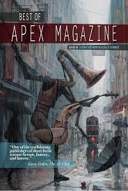 Book cover: The Best of Apex Magazine vol 1