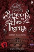 Book cover: Between Two Thorns - Emma Newman (dark red background; line art suggesting cityscapes and an ornate font)