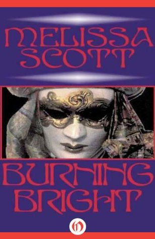 Book cover: Burning Bright - Melissa Scott