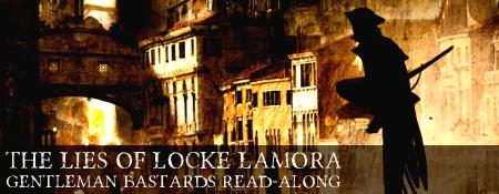 Gentleman Bastards Read-along: Lies of Locke Lamora