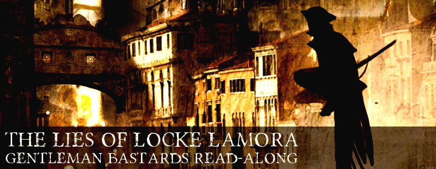 Gentleman Bastards Read-along: Lies of Locke Lamora