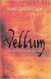 Book cover: Vellum - Hal Duncan (orange background with suggestions of handprints and writing; the title is burnt into it)