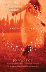 Book cover: Among Others - Jo Walton