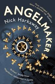Book cover: Angelmaker - Nick Harkaway