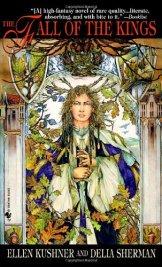 Book cover: The Fall of the Kings - Ellen Kushner & Delia Sherman