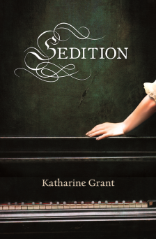 Book cover: Sedition by Katharine Grant