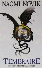 Book cover: Temeraire by Naomi Novik