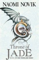 Book cover: Throne of Jade - Naomi Novik