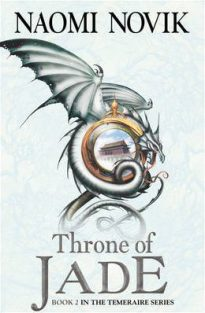 Book cover: Throne of Jade - Naomi Novik