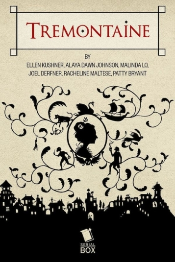 Book Cover: Tremontaine - Ellen Kushner et al