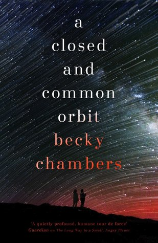 Book cover: A Closed and Common Orbit - Becky Chambers (two silhouetted figures against a night sky of wheeling stars)