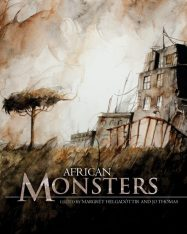 Book cover: African Monsters, anthology edited by Jo Thomas and Margret Helgasdottir