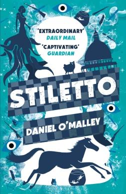 Book cover: Stiletto - Daniel O Malley
