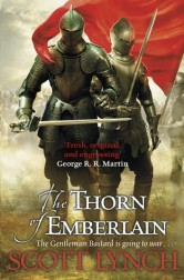 Book cover: The Thorn of Emberlain - Scott Lynch (two figures in platemail in front of a red flag)