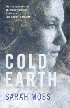 Book cover: Cold Earth - Sarah Moss (a woman's face in profile in black and white)