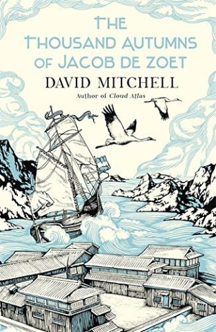 Book cover: The Thousand Autumns of Jacob de Zoet - David Mitchell (Japanese style drawing of a western ship approached a Japanese harbour)