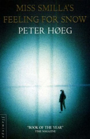 Book cover: Miss Smillas Feeling for Snow - Peter Hoeg (a person silhouetted, black on turquoise)