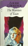 Book cover: The Warriors of Taan - Louise Lawrence (a blonde stars off-camera, concerned, against a lurid background. Angled yellow eyes stare from out of the darkness)