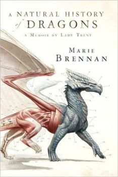 Book cover: A Natural History of Dragons - Marie Brennan (a dragon, half anatomical study, half scales)