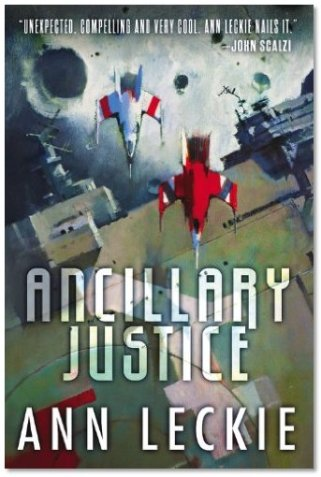Book cover: Ancillary Justice - Ann Leckie (two fighters flying low over a planet)