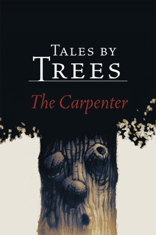Book cover: Tales by Trees - The Carpenter