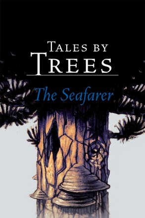 Book cover: Tales by Trees - The Seafarer