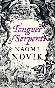 Book cover: Tongues of Serpents - Naomi Novik (UK hardcover, stylised woodcut design - dragons, colonial buildings and gum trees)
