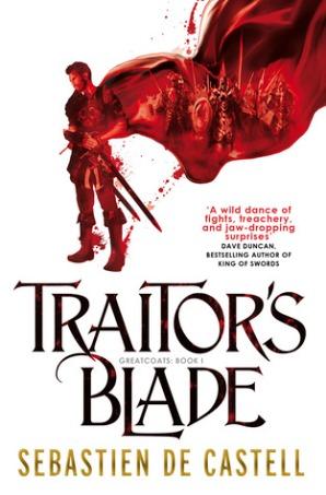 Book cover: Traitors Blade - Sebastien de Castell (a swordsman in a swooshy blood-red cloak)