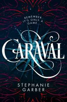 Book cover: Caraval - Stephanie Garber (swirls and typography - cover unconfirmed)