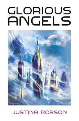 Book cover: Glorious Angels - Justina Robson