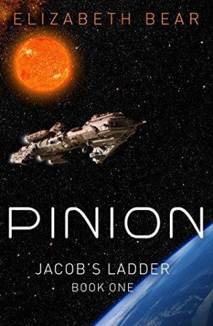 Book cover: Pinion (aka Dust) - Elizabeth Bear (s spaceship in orbit)