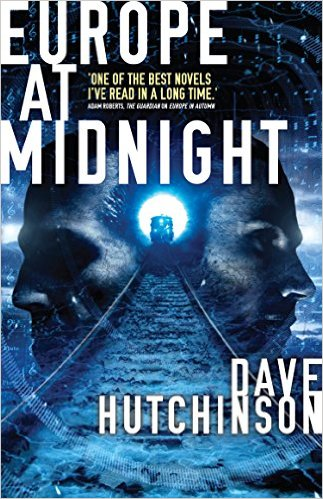 Book cover: Europe at Midnight - Dave Hutchinson (a train coming through a tunnel between two faces in profile)