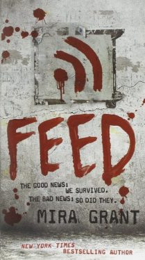 Book cover: Feed - Mira Grant (RSS icon painted in blood)
