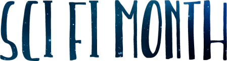 Sci Fi Month (text only banner. The text is full of stars). Banner by Rinn of Rinn Reads.