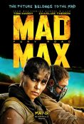 Movie poster: Mad Max Fury Road (a man in a face mask drives; a woman with a shaved head glares out at you)