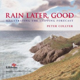 Book cover: Rain Later, Good - Peter Collyer (watercolour of the coast)