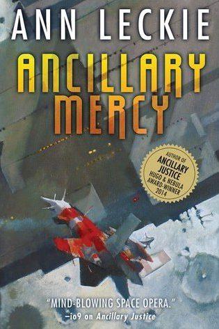 Book cover: Ancillary Mercy - Ann Leckie